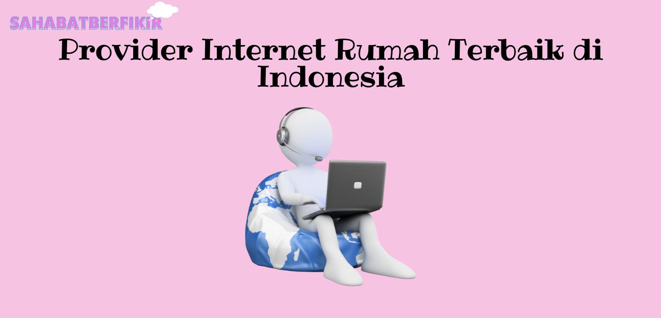 Provider Internet Rumah
